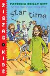Star Time: Zigzag Kids Book 4, Patricia Reilly Giff