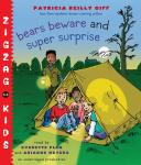 Bears Beware: Zigzag Kids Book 5, Patricia Reilly Giff