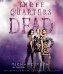 Three Quarters Dead, Richard Peck