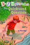to Z Mysteries: The Quicksand Question, Ron Roy