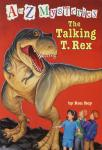 to Z Mysteries: The Talking T. Rex, Ron Roy