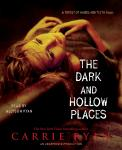 Dark and Hollow Places, Carrie Ryan
