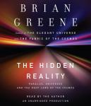 Hidden Reality: Parallel Universes and the Deep Laws of the Cosmos, Brian Greene
