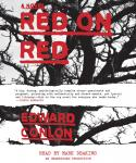 Red on Red: A Novel, Edward Conlon