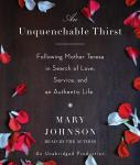 Unquenchable Thirst: A Memoir, Mary Johnson