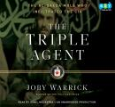 Triple Agent: The al-Qaeda Mole who Infiltrated the CIA, Joby Warrick
