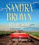 Texas! Sage: A Novel, Sandra Brown