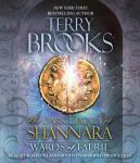Wards of Faerie: The Dark Legacy of Shannara, Terry Brooks