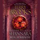 Witch Wraith: The Dark Legacy of Shannara, Terry Brooks