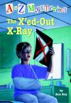 to Z Mysteries: The X'ed-Out- X-Ray, Ron Roy