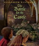 Battle for the Castle, Elizabeth Winthrop