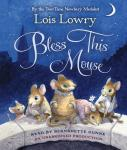 Bless This Mouse, Lois Lowry