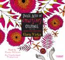 Small Acts of Amazing Courage, Gloria Whelan