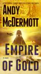 Empire of Gold: A Novel, Andy McDermott
