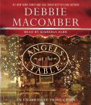 Angels at the Table: A Shirley, Goodness, and Mercy Christmas Story, Debbie Macomber