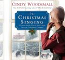 Christmas Singing: A Romance from the Heart of Amish Country, Cindy Woodsmall