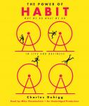 Power of Habit: Why We Do What We Do in Life and Business, Charles Duhigg