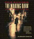 The Waking Dark Audiobook
