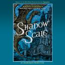 Shadow Scale: A Companion to Seraphina, Rachel Hartman