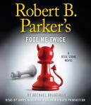 Robert B. Parker's Fool Me Twice Audiobook