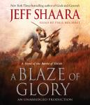 Blaze of Glory: A Novel of the Battle of Shiloh, Jeff Shaara