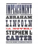 Impeachment of Abraham Lincoln, Stephen L. Carter