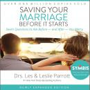 Saving Your Marriage Before It Starts: Seven Questions to Ask Before -- and After -- You Marry, Les Parrott