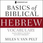 Basics of Biblical Hebrew Vocabulary Audio Audiobook