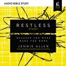 Restless: Audio Bible Studies: Because You Were Made for More Audiobook