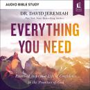 Everything You Need: Audio Bible Studies: Essential Steps to a Life of Confidence in the Promises of Audiobook