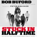 Stuck in Halftime: Reinvesting Your One and Only Life, Bob P. Buford