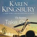 Baxters Take One, Karen Kingsbury