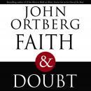 Faith and Doubt Audiobook