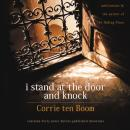 I Stand at the Door and Knock: Meditations by the Author of The Hiding Place, Corrie Ten Boom