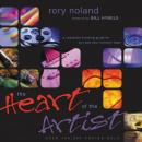 Heart of the Artist: A Character-Building Guide for You and Your Ministry Team, Rory Noland, Maurice England