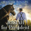 Josiah for President Audiobook