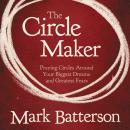 The Circle Maker Audiobook