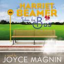 Harriet Beamer Takes the Bus Audiobook