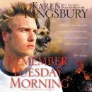 Remember Tuesday Morning Audiobook