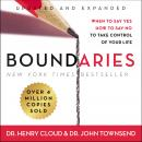 Boundaries Updated and Expanded Edition: When to Say Yes, How to Say No To Take Control of Your Life, Henry Cloud, John Townsend
