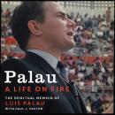 Palau: A Life on Fire Audiobook