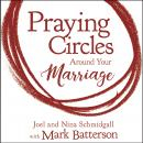 Praying Circles around Your Marriage Audiobook