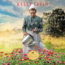 Upon a Spring Breeze Audiobook