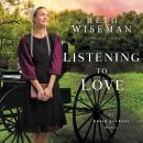 Listening to Love Audiobook