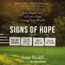 Signs of Hope: How Small Acts of Love Can Change Your World Audiobook