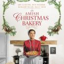 An Amish Christmas Bakery: Four Stories Audiobook