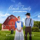 An Amish Family: Four Stories Audiobook