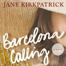 Barcelona Calling Audiobook