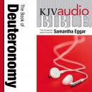 King James Version Audio Bible: The Book of Deuteronomy Performed by Samantha Eggar Audiobook