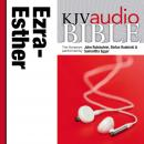 King James Version Audio Bible: The Books of Ezra, Nehemiah, and Esther Performed by John Rubinstein Audiobook
